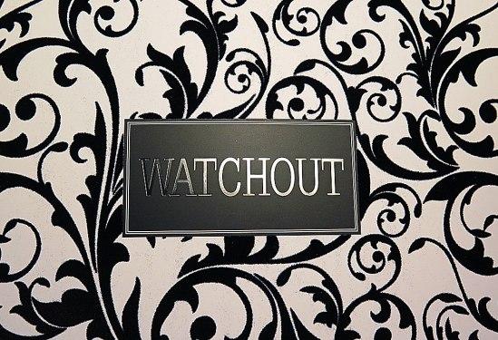 Watchout1 / © LEX 2013